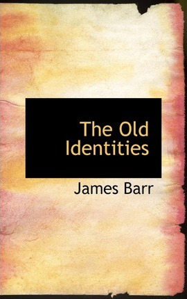 The Old Identities