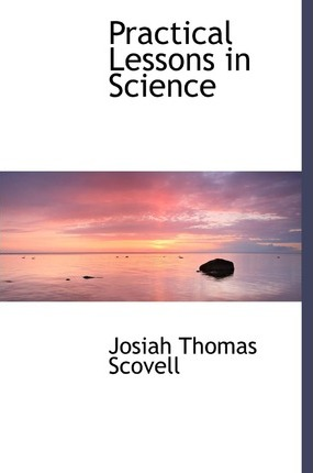 Practical Lessons in Science