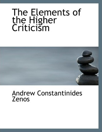 The Elements of the Higher Criticism