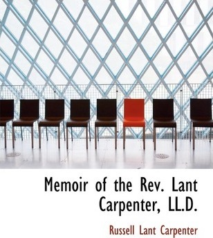 Memoir of the REV. Lant Carpenter, LL.D.