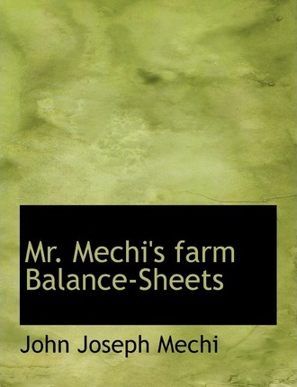 Mr. Mechi's Farm Balance-Sheets