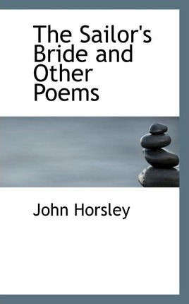 The Sailor's Bride and Other Poems
