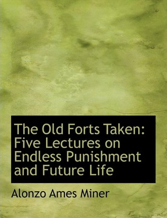The Old Forts Taken