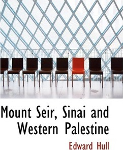 Mount Seir, Sinai and Western Palestine