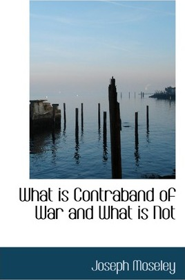 What Is Contraband of War and What Is Not