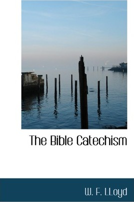 The Bible Catechism
