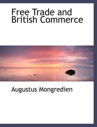 Free Trade and British Commerce