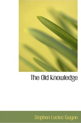 The Old Knowledge