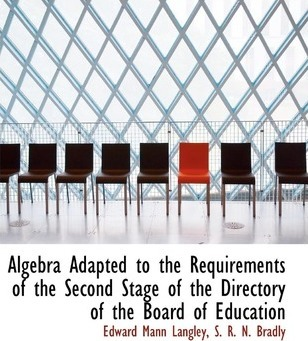 Algebra Adapted to the Requirements of the Second Stage of the Directory of the Board of Education