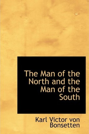 The Man of the North and the Man of the South