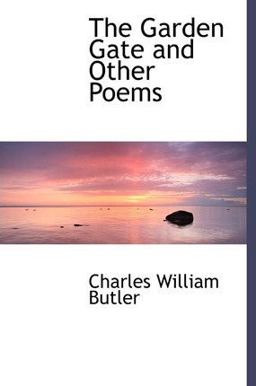 The Garden Gate and Other Poems