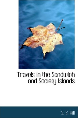 Travels in the Sandwich and Society Islands