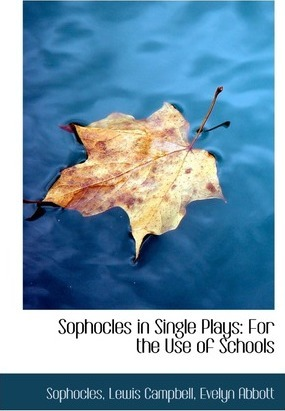 Sophocles in Single Plays
