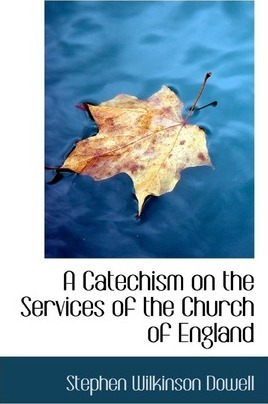 A Catechism on the Services of the Church of England