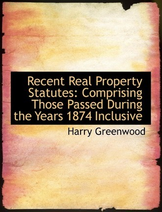 Recent Real Property Statutes