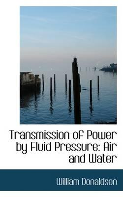 Transmission of Power by Fluid Pressure