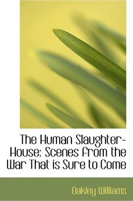 The Human Slaughter-House
