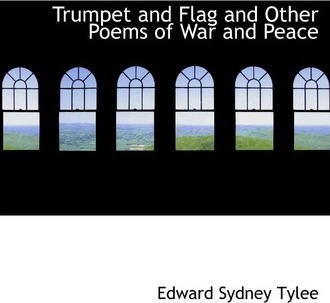 Trumpet and Flag and Other Poems of War and Peace