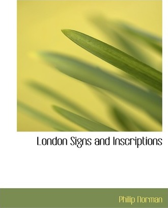 London Signs and Inscriptions