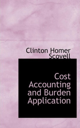 Cost Accounting and Burden Application