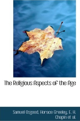 The Religious Aspects of the Age