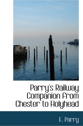 Parry's Railway Companion from Chester to Holyhead