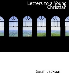 Letters to a Young Christian