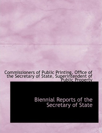 Biennial Reports of the Secretary of State