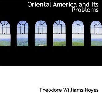 Oriental America and Its Problems