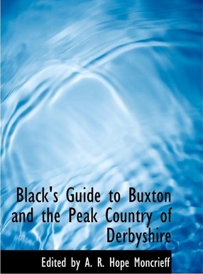 Black's Guide to Buxton and the Peak Country of Derbyshire