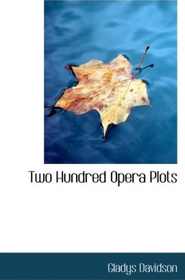Two Hundred Opera Plots