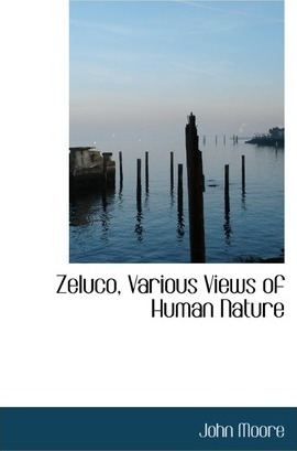 Zeluco, Various Views of Human Nature