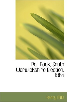 Poll Book, South Warwickshire Election, 1865