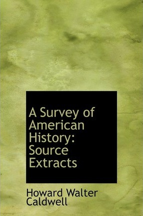 A Survey of American History