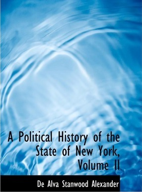 A Political History of the State of New York, Volume II