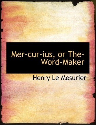 Mer-Cur-Ius, or The-Word-Maker