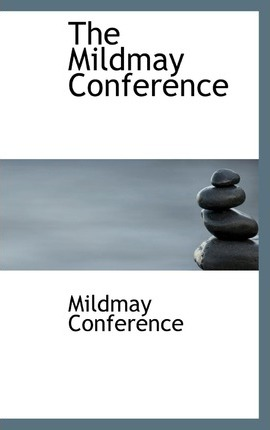The Mildmay Conference