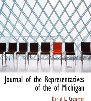 Journal of the Representatives of the of Michigan