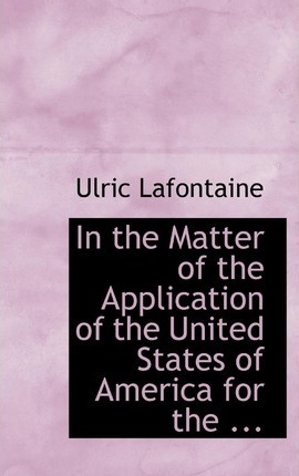In the Matter of the Application of the United States of America for the ...