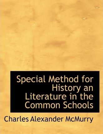 Special Method for History an Literature in the Common Schools