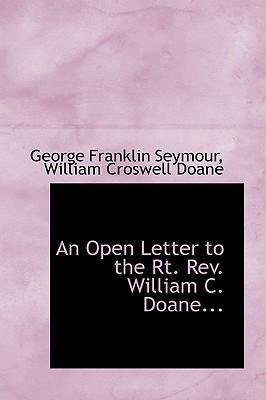 An Open Letter to the Rt. REV. William C. Doane...