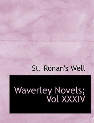 Waverley Novels; Vol XXXIV