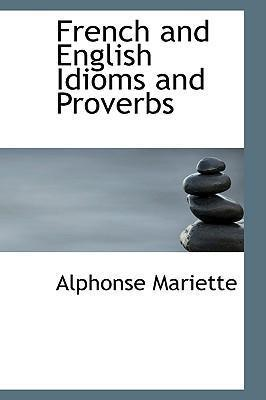 French and English Idioms and Proverbs