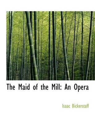 The Maid of the Mill