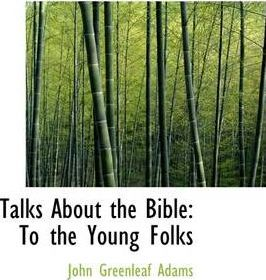 Talks about the Bible
