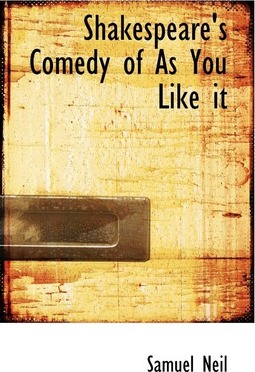 Shakespeare's Comedy of as You Like It