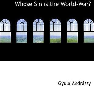 Whose Sin Is the World-War?