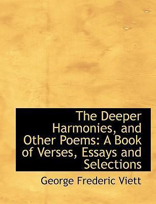 The Deeper Harmonies, and Other Poems
