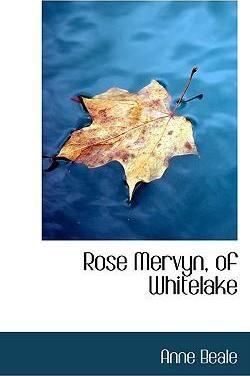 Rose Mervyn, of Whitelake