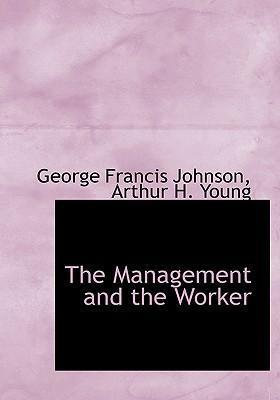 The Management and the Worker